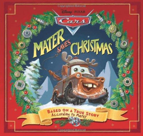 9781423116950: Disney*Pixar Cars: Mater Saves Christmas