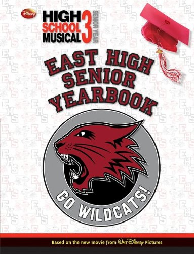 Disney High School Musical 3: Senior Yearbook: Disney Book Group