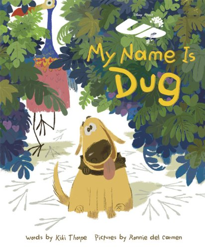 9781423117667: Up: My Name is Dug