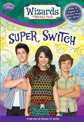 9781423118107: Wizards of Waverly Place #8: Super Switch!