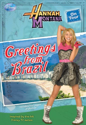 9781423118145: Greetings From Brazil (Hannah Montana on Tour, No. 3)