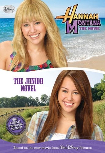 9781423118169: Hannah Montana The Movie: The Junior Novel