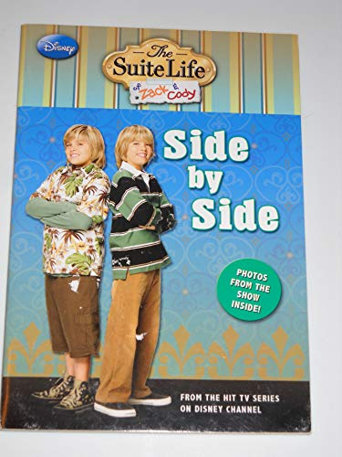9781423119425: Suite Life of Zack & Cody #7: Side by Side (Scholastic special market edition)