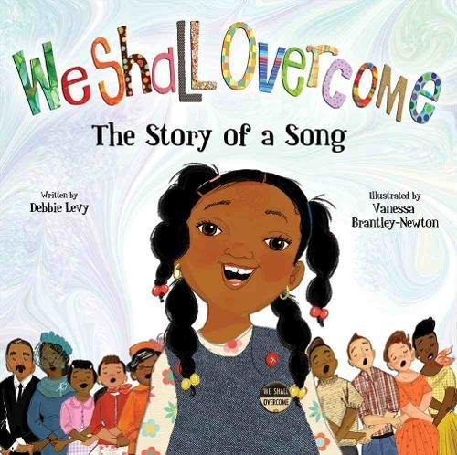 9781423119548: We Shall Overcome: The Story of a Song