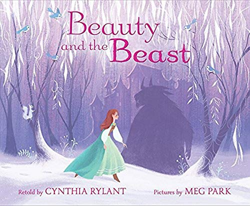 Beauty and the Beast: Rylant, Cynthia