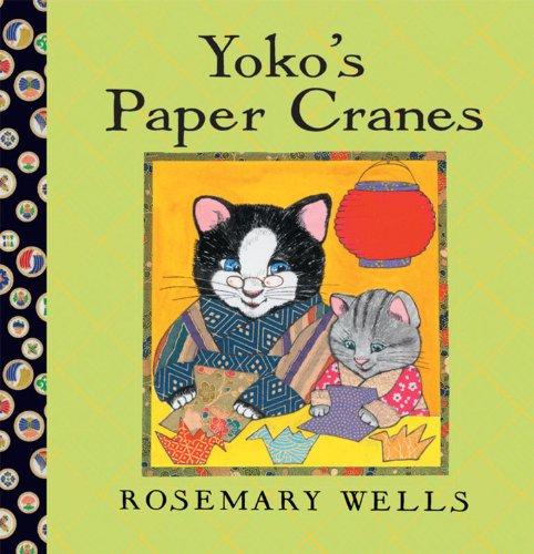 9781423119845: Yoko's Paper Cranes