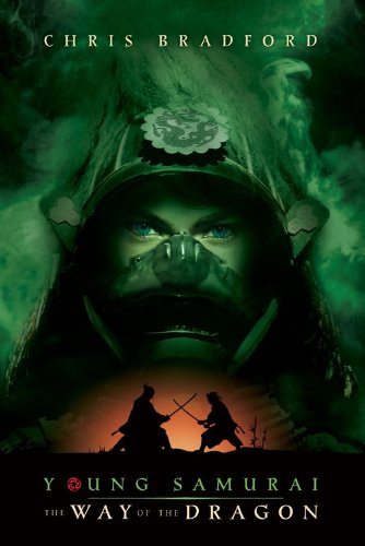 Young Samurai: The Way of the Dragon - Bradford, Chris