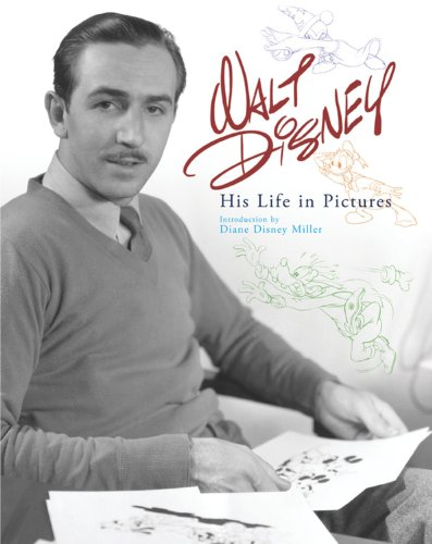 Walt Disney: His Life in Pictures: Diane Miller