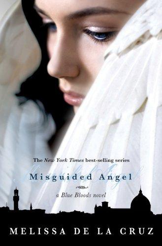 Misguided Angel (A Blue Bloods Novel): Melissa de la