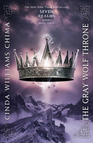 9781423121381: The Gray Wolf Throne (Seven Realms Novels)