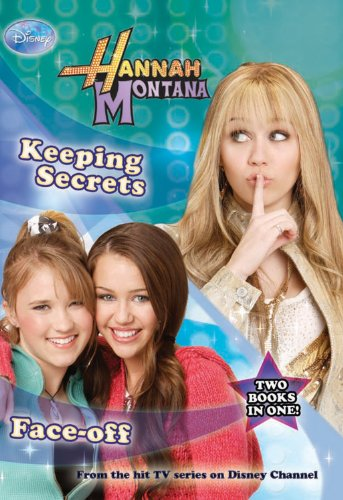 9781423121466: Keeping Secrets and Face-off: Disney Hannah Montana