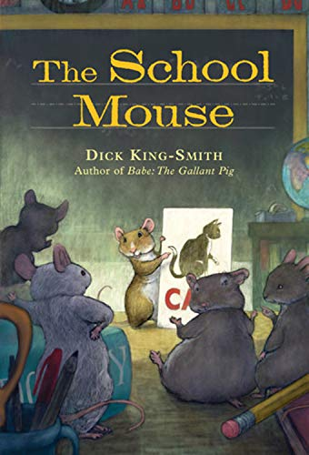 The School Mouse: King-Smith, Dick