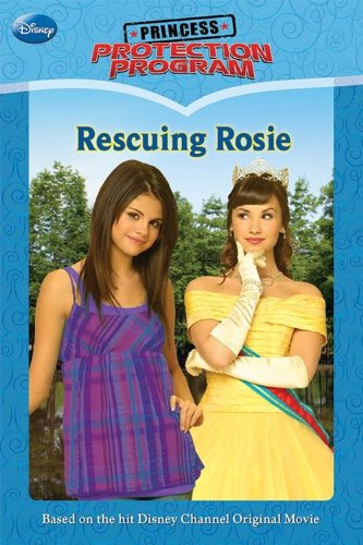 9781423122869: Princess Protection Program #2: Rescuing Rosie