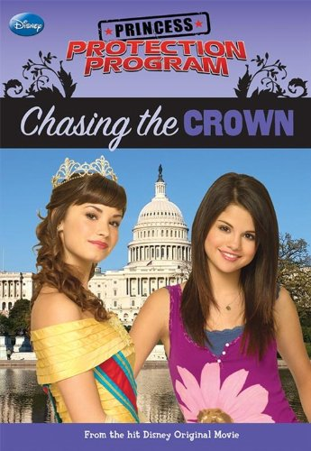 9781423122975: Princess Protection Program Chasing the Crown