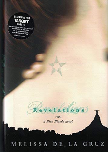 Revelations (9781423123248) by Melissa De La Cruz