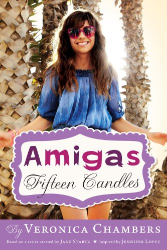 9781423123620: Amigas #1: Fifteen Candles