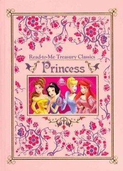9781423123934: Disney Read-to-Me Treasury Classics Princess