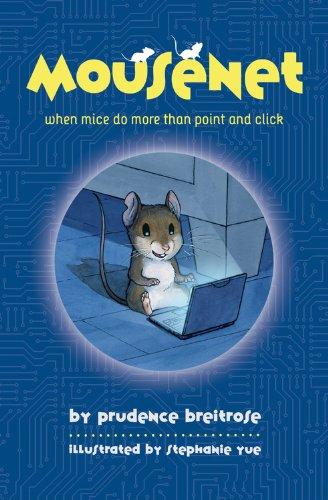 9781423124894: Mousenet (A Mousenet Book)