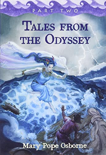 9781423126102: Tales from the Odyssey, Part Two (The Gray-Eyed Goddess; Return to Ithaca, The Final Battle) by Mary Pope Osborne (Part Two of Two)