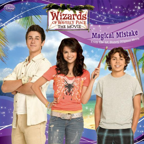 9781423126997: Wizards of Waverly Place: The Movie: Magical Mistake (Wizards of Waverly Place 8x8)
