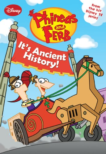 9781423127420 Phineas And Ferb 8 Its Ancient History