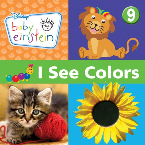 9781423128335: I See Colors (Baby Einstein)