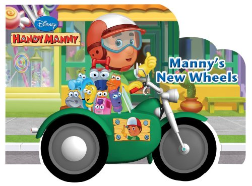 9781423128380: Manny's New Wheels (Disney Handy Manny)