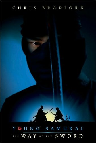 Young Samurai: The Way of the Sword - Bradford, Chris