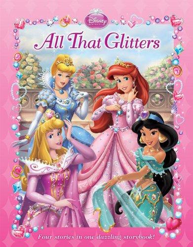 9781423130178: Disney Princess: All That Glitters