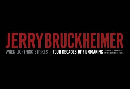 9781423130697: Jerry Bruckheimer: When Lightning Strikes - Four Decades of Filmmaking (Disney Editions Deluxe (Film))