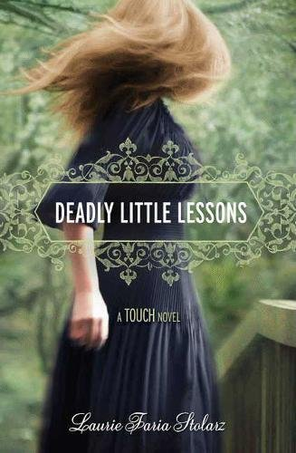 9781423131625: Deadly Little Lessons (A Touch Novel) (Touch Novels)