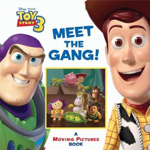 9781423131694: Meet the Gang!: A Moving Pictures Book