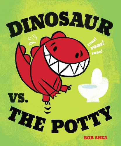 DINOSAUR VS. THE POTTY (Signed)