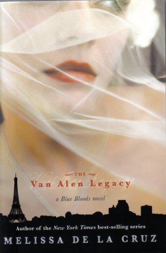 9781423134695: Van Alen Legacy, The (A Blue Bloods Novel ~ Target customer specific)