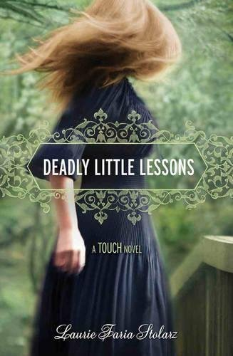 9781423134985: Deadly Little Lessons (A Touch Novel)