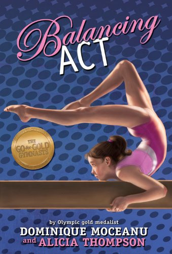 9781423136323: The Go-for-Gold Gymnasts: Balancing Act