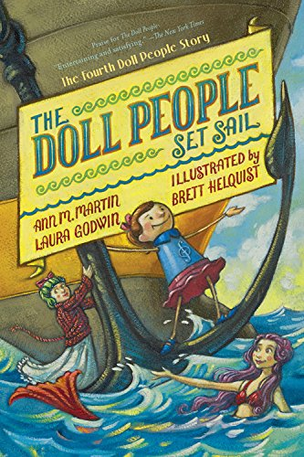 The Doll People Set Sail: Martin, Ann M; Godwin, Laura