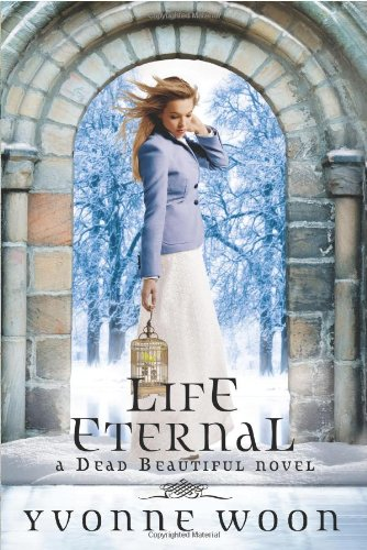 9781423137627: Life Eternal (A Dead Beautiful Novel)
