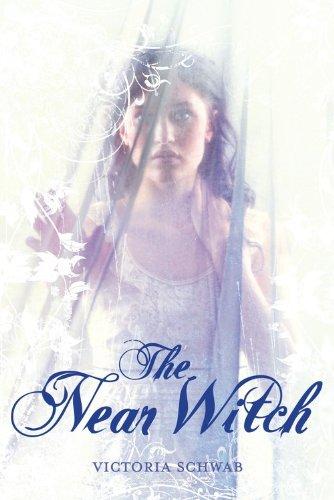 The Near Witch: Schwab, Victoria