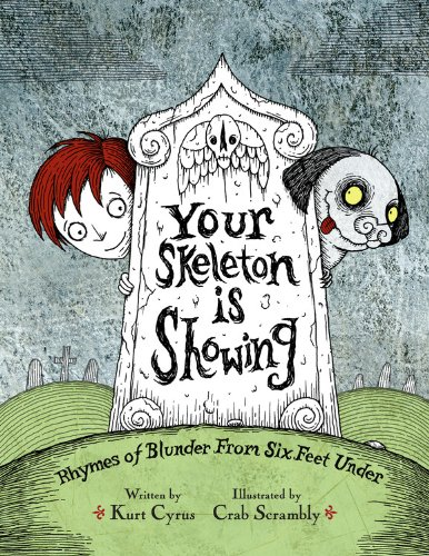 Your Skeleton is Showing: Rhymes of Blunder: Cyrus, Kurt