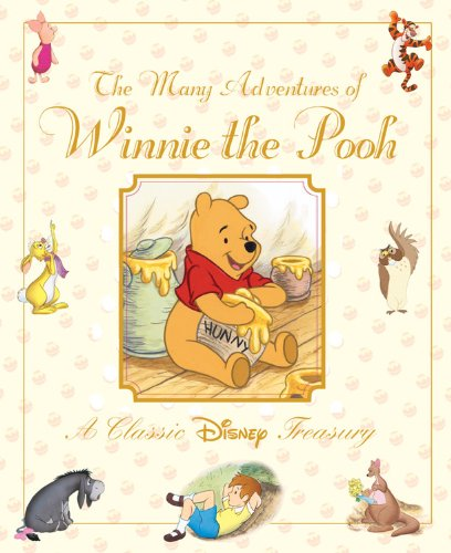 The Many Adventures of Winnie the Pooh: Disney Book Group