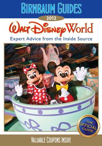 Birnbaum's Walt Disney World 2012 (Birnbaum Guides): Birnbaum Guides