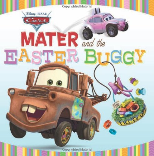 9781423138754: Mater and the Easter Buggy (Disney/Pixar Cars)