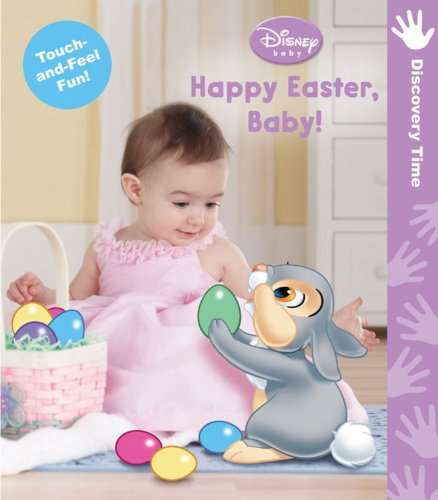 9781423139119: Disney Baby: Happy Easter Baby (A Touch-and-feel Book)