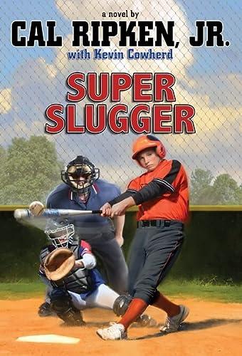 Super Slugger (Paperback): Cal Ripken, Kevin
