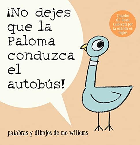9781423140528: ¡No Dejes Que la Paloma Conduzca el Autobus! (Pigeon Series) (Spanish Edition)