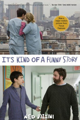 9781423141914: It's Kind of a Funny Story (Movie Tie-in Edition)