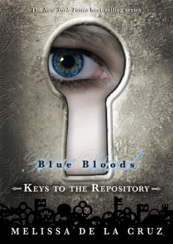 9781423142683: Blue Bloods: Keys to the Repository (Int'l Paperback Edition)