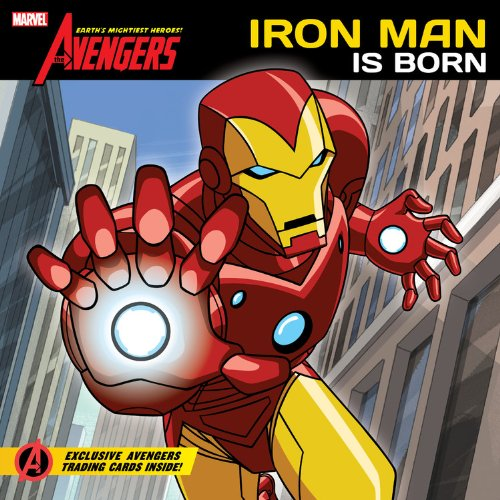 9781423142720: The Avengers: Earth's Mightiest Heroes!: Iron Man is Born