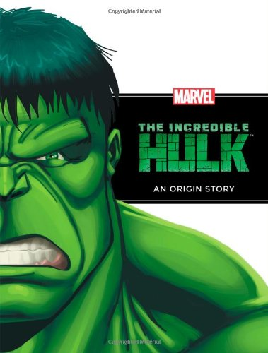 The Incredible Hulk: An Origin Story